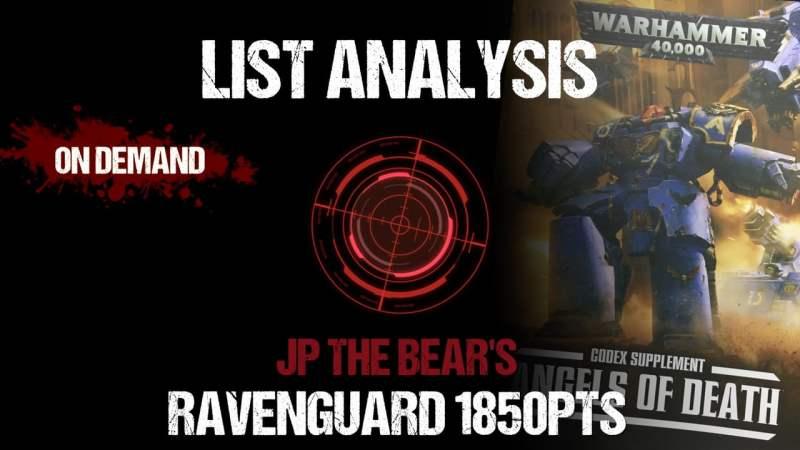 List Analysis: JP The Bear's Ravenguard 1850pts