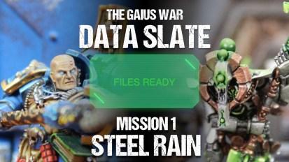 The Gaius War Data Slate: Mission 1 Steel Rain