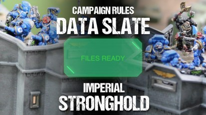 Campaign Rules Data Slate: Imperial Stronghold