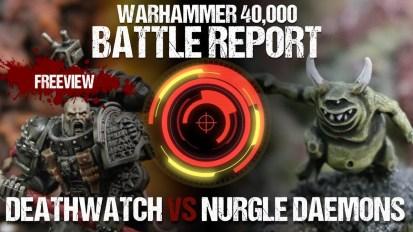 Warhammer 40,000 Battle Report: Deathwatch vs Nurgle Daemons 1750pts