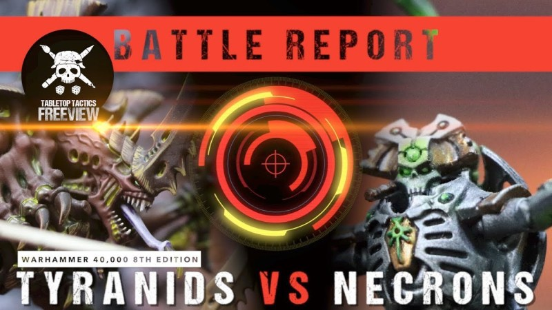 Warhammer 40,000 8th Edition Battle Report: Tyranids vs Necrons 2000pts