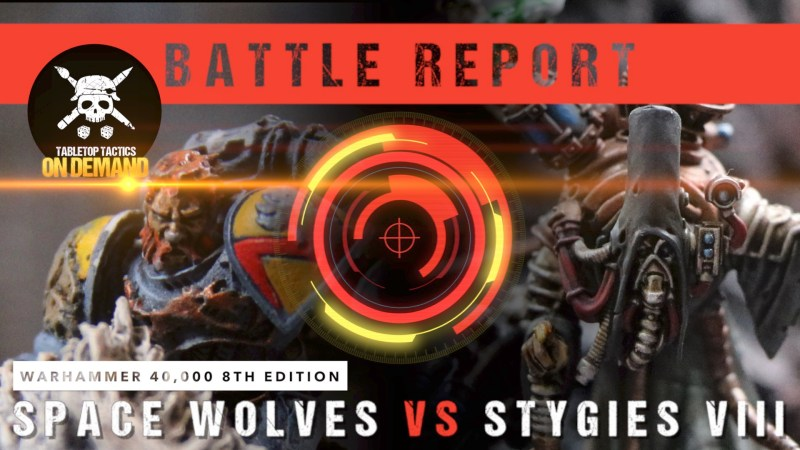 Warhammer 40,000 8th Edition Battle Report: Space Wolves vs Stygies VIII 2000pts