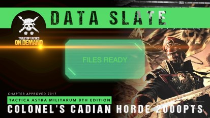 Data Slate: Tactica Astra Militarum List – Colonel's Cadian Horde 2000pts