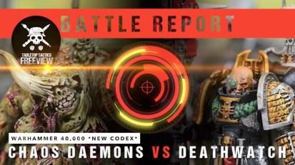 Warhammer 40,000 *NEW CODEX* Battle Report: Chaos Daemons vs Deathwatch 2000pts