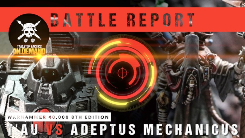 Warhammer 40,000 8th Edition Battle Report: T'au vs Adeptus Mechanicus 2000pts