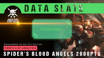 Warhammer 40,000 Data Slate: Tom's List Analysis – Spider's Blood Angels 2000pts