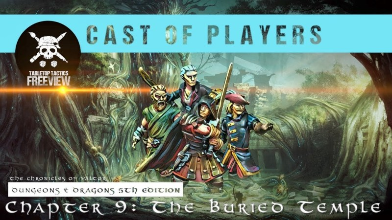 Dungeons & Dragons Cast of Players: Chapter 9 - The Buried Temple