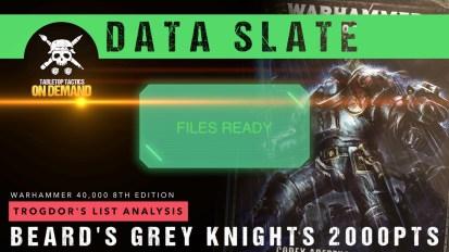 Warhammer 40,000 Data Slate: Trogdor's List Analysis – Beard's Grey Knights 2000pts