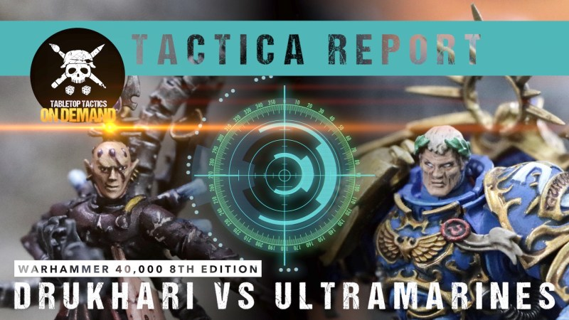 Warhammer 40,000 8th Edition Tactica Report: Drukhari vs Ultramarines 2000pts