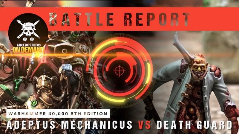 Warhammer 40,000 Battle Report: Adeptus Mechanicus vs Death Guard 2000pts