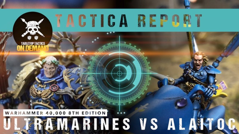 Warhammer 40,000 Tactica Battle Report: Ultramarines vs Alaitoc 1750pts