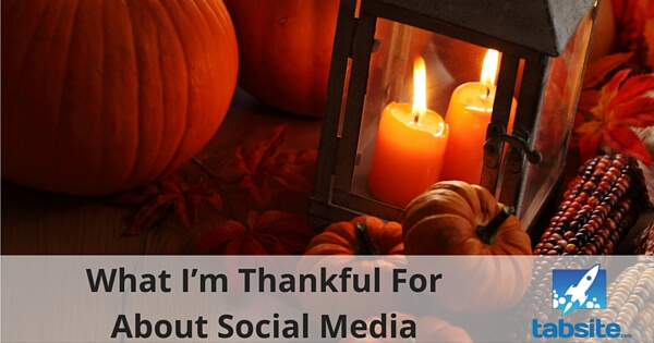 What I'm Thankful For About Social Media