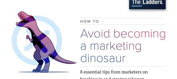 Avoid becoming a marketing dinosaur