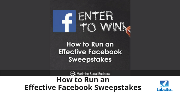 How to Run an Effective Facebook Sweepstakes - 315