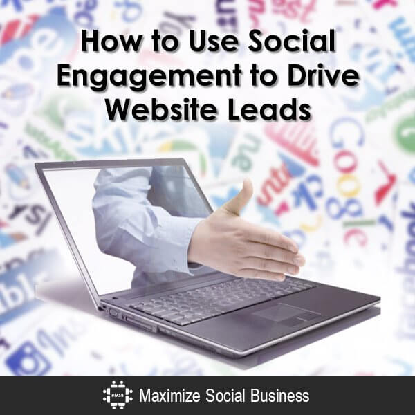 How to Use Social Engagement to Drive Website Leads