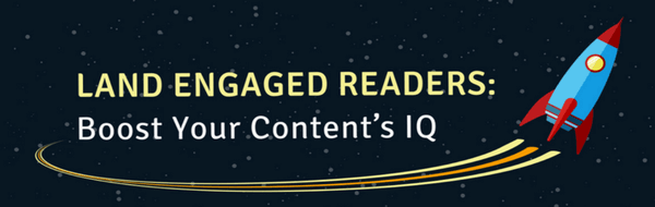Raise Your Content's IQ [Infographic]