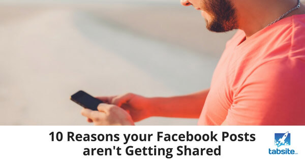 10-Reasons-your-Facebook-Posts-aren't-Getting-Shared-315
