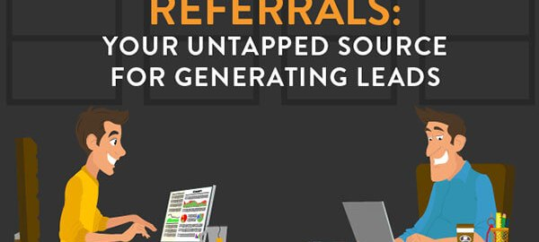 Referrals-Your-Untapped-Source-for-Generating-Leads-infographic-315