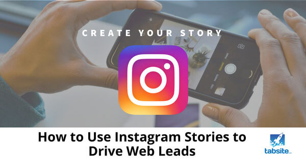 How-to-Use-Instagram-Stories-to-Drive-Web-Leads-315