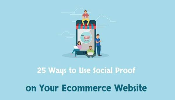 25-Ways-to-Use-Social-Proof-on-Your-Ecommerce-Website-&-Increase-Sales.