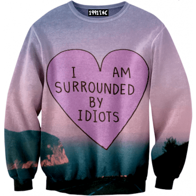 i_am_surrounded_idiots_sweater