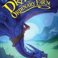 The Dragons of Ordinary Farm (2009)