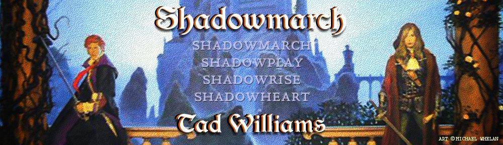 SHADOWMARCH TAD WILLIAMS EBOOK