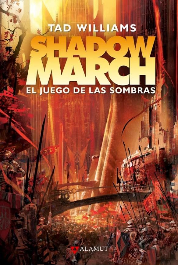 Shadowmarch El juego de las sombras by Tad Williams
