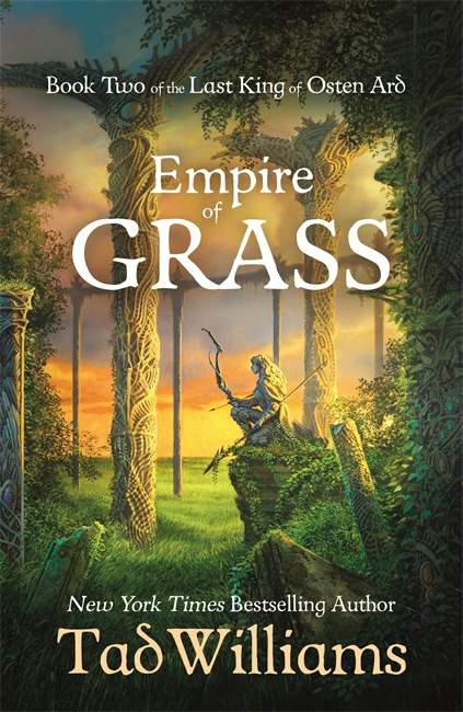Empire of Grass: Reviews [updated]   Tad Williams