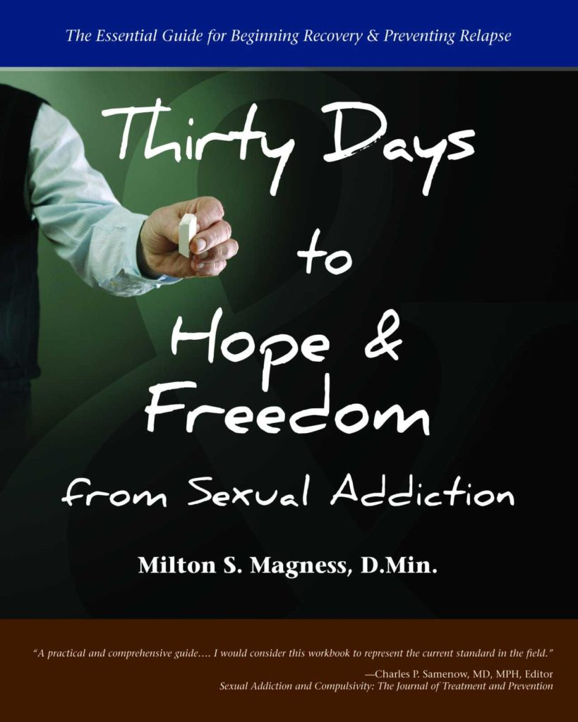 Addiction Recovery Plan Worksheet and Thirty Days to Hope Freedom From Ual Addiction the Essential