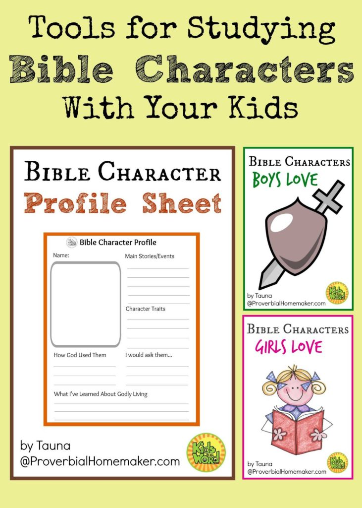 Bible Study Worksheets for Adults and tools for Studying Bible Characters with Your Kids