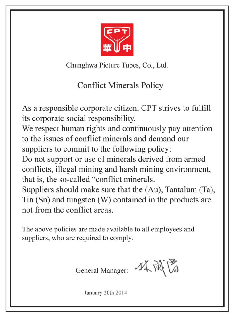 Conflict Minerals Policy Statement Template and Chunghwa Picture Tubes Ltd Worker Rights