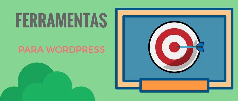 Ferramentas para WordPress