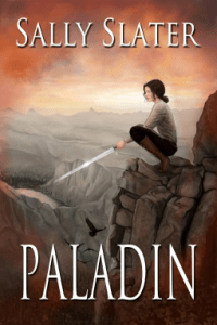 Excellent YA Fantasy: Paladin by Sally Slater
