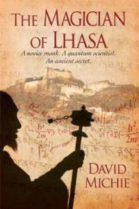 My favorite book of the moment: A review of 'The Magician of Lhasa' by David Mitchie
