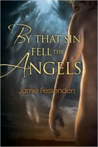 Stunning book on the Christian homosexuality conflict: Review of 'By That Sin Fell the Angels' by Jamie Fessenden