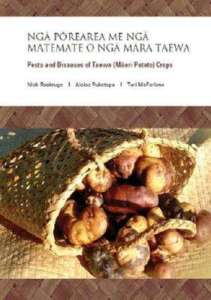 Pests and Diseases of Taewa (Māori Potato) Crops