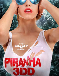 Posted for 'Piranha 3DD'