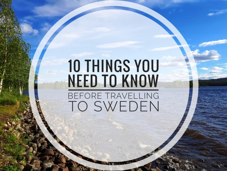 10 things you need to know before travelling to Sweden