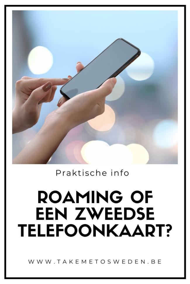 Roaming of een Zweedse telefoonkaart?