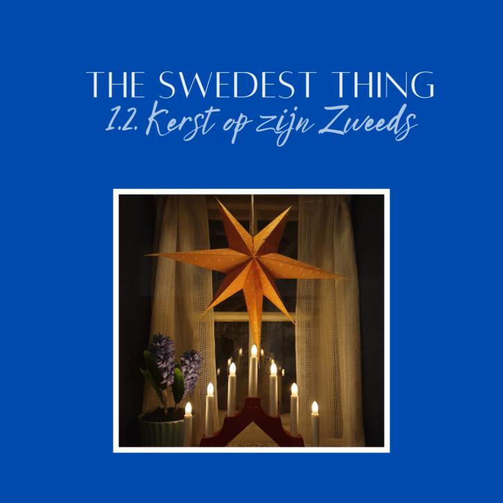 The Swedest Thing S1.2 Kerst op zijn Zweeds