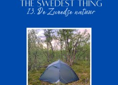De Zweedse natuur - The Swedest thing