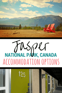 2 red Adirondack chairs overlooking mountains and the green doors of a hotel, text reads jasper National Park, accommodation options
