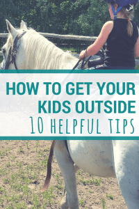 Outdoor Families | Not all kids are eager to go play outside. Here are some simple solutions for you to try with your family.