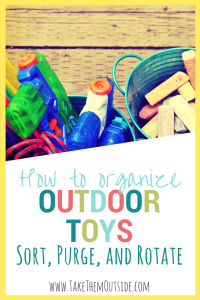 water guns and sidewalk chalk in metal buckets, text reads how to organize outdoor toys