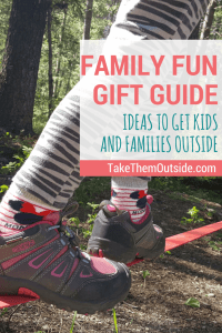 A fun gift guide to help families get outside more often | activity ideas for families and kids | outdoor play gifts | #outdoorfamilies #giftguide #giftsforkids #getoutside #giftingexperiences