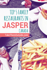 Planning a visit to Jasper National Parks? Here's a local's top family restaurant suggestions for Jasper | #jasper #jaspernationalpark #familyrestaurants #familyvacation