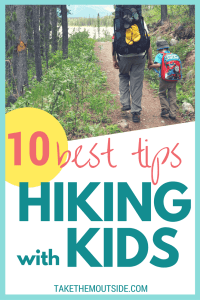a father and son wearing backpacks on a wooded hiking trail, text reads 10 best tips hiking with kids