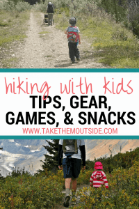 young toddlers hiking with parents, text reads hiking with kids, tips, gear, games, and snacks