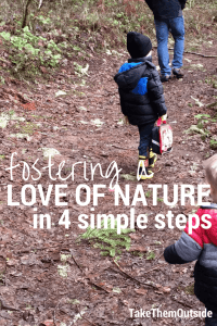 children walking on a forested path, text reads fostering a love of nature in 4 simple steps